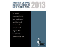 The State of The Bank Reinvestment in NYC 2013