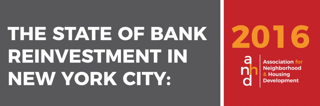 The State of Bank Reinvestment in New York City: 2016
